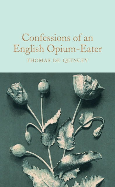 Confessions of an English Opium-Eater-9781509899791