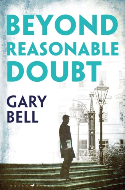Beyond Reasonable Doubt : The start of a thrilling new legal series-9781526606129