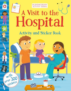 A Visit to the Hospital Activity and Sticker Book-9781526606457