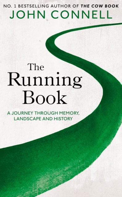 The Running Book : A Journey through Memory, Landscape and History-9781529042351