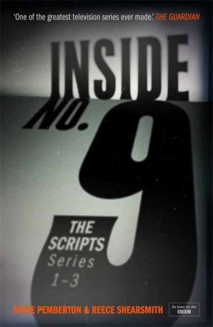 Inside No. 9: The Scripts Series 1-3-9781529349344