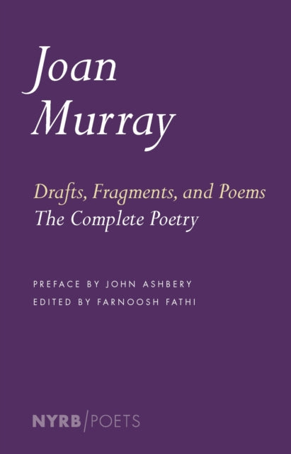 Drafts, Fragments, And Poems-9781681371825