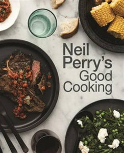 Neil Perry's Good Cooking-9781743368923