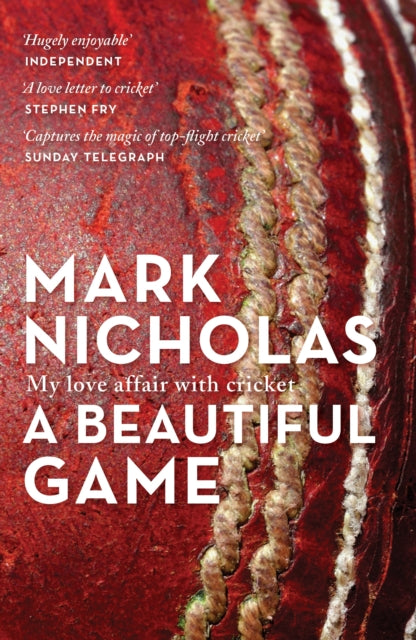 A Beautiful Game : My Love Affair with Cricket-9781760292713