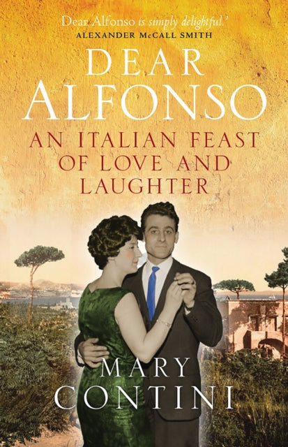 Dear Alfonso : An Italian Feast of Love and Laughter-9781780275277