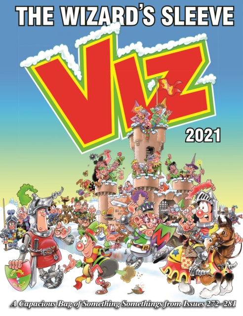 Viz Annual 2021: The Wizard's Sleeve : A Rousing Blast from the pages of Issues 272~281-9781781067277