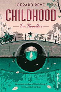 Childhood : Two Novellas-9781782274599