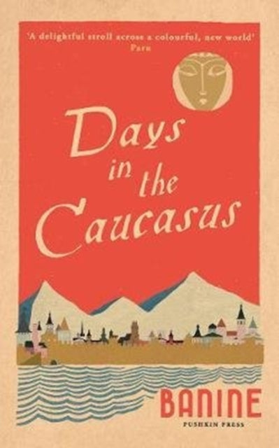 Days in the Caucasus-9781782274896