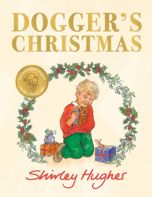 Dogger's Christmas : A seasonal sequel to the beloved Dogger-9781782300809