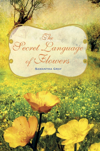 The Secret Language of Flowers-9781782492054