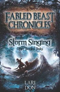 Storm Singing and Other Tangled Tasks-9781782501398