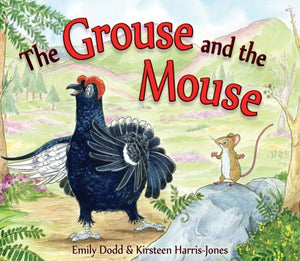 The Grouse and the Mouse : A Scottish Highland Story-9781782502029
