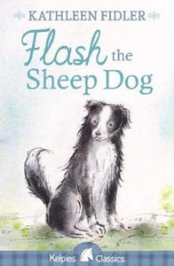 Flash the Sheep Dog-9781782504924