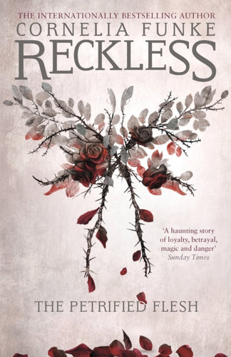 Reckless I: The Petrified Flesh (Mirrorworld)-9781782691242