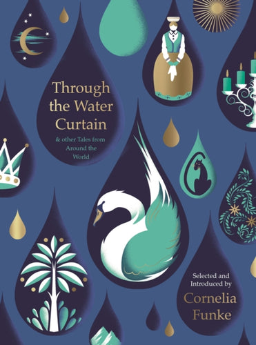 Through the Water Curtain and other Tales from Around the World-9781782692003