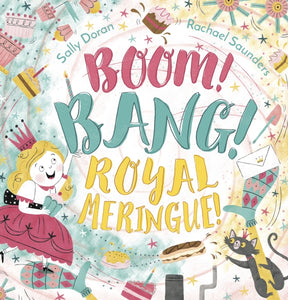 Boom! Bang! Royal Meringue!-9781783448791