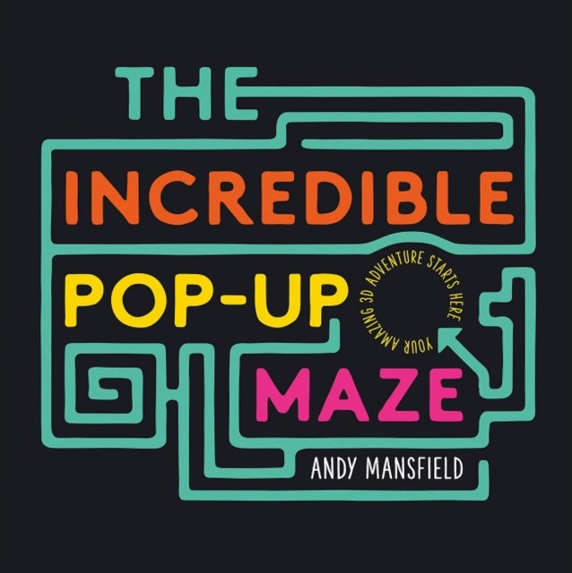 The Incredible Pop-Up Maze-9781783706419