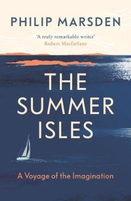 The Summer Isles : A Voyage of the Imagination-9781783783007