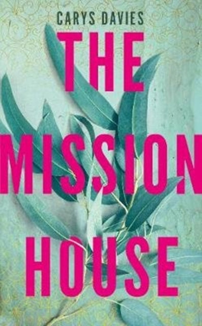 The Mission House-9781783784301