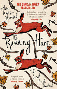The Running Hare : The Secret Life of Farmland-9781784160746