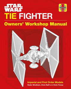 Star Wars TIE Fighter Manual : Imperial and First Order Models-9781785212239