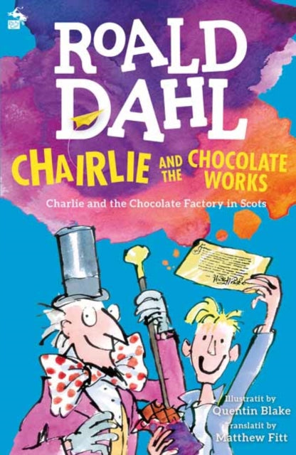 Chairlie and the Chocolate Works : Charlie and the Chocolate Factory in Scots-9781785300837