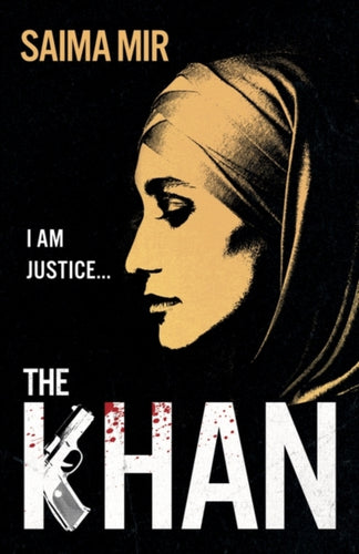 The Khan : 'Bold, addictive and brilliant.' Stylist, Best Fiction 2021-9781786079091