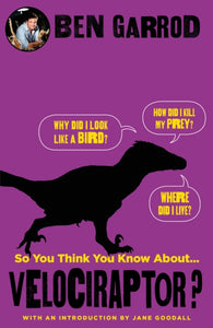 So You Think You Know About Velociraptor?-9781786697905