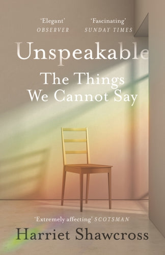 Unspeakable : The Things We Cannot Say-9781786890078
