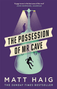 The Possession of Mr Cave-9781786893192