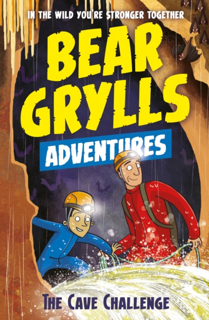 A Bear Grylls Adventure 9: The Cave Challenge-9781786960559