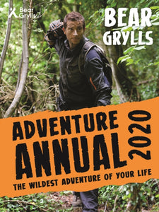 Bear Grylls Adventure Annual 2020-9781786961211