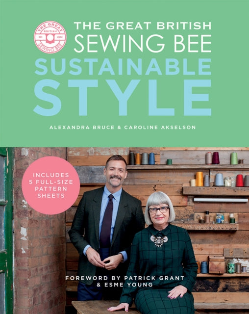 The Great British Sewing Bee: Sustainable Style-9781787135369