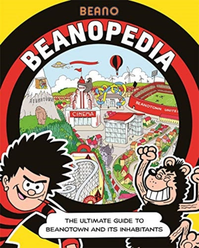 Beanopedia : The ultimate guide to Beanotown and its inhabitants-9781787417052