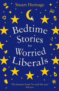 Bedtime Stories for Worried Liberals-9781788163385