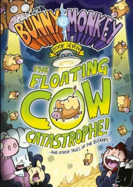 Bunny vs Monkey 7: The Floating Cow Catastrophe!-9781788451390