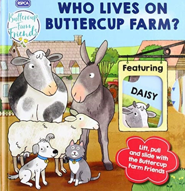 RSPCA Buttercup Farm Friends: Who Lives on Buttercup Farm?-9781789052725