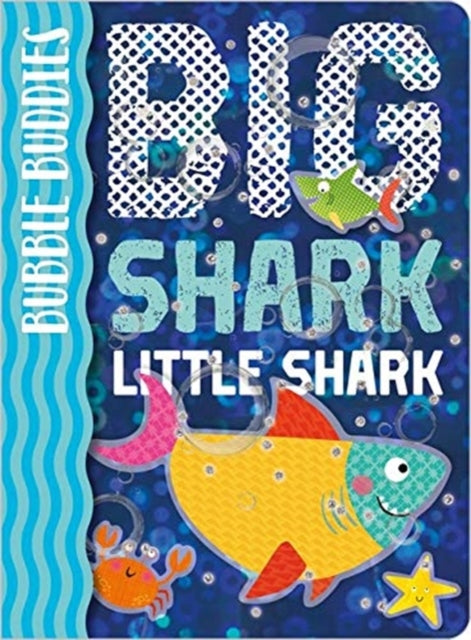 Bubble Buddies: Big Shark Little Shark-9781789470017