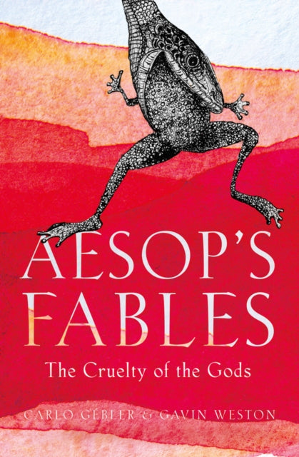 Aesop's Fables : The Cruelty of the Gods-9781789542608