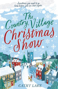 The Country Village Christmas Show : The perfect, feel-good festive read to settle down with this winter-9781838772697