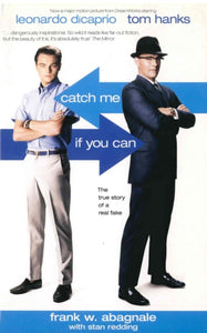 Catch Me If You Can : The True Story of a Real Fake-9781840187168