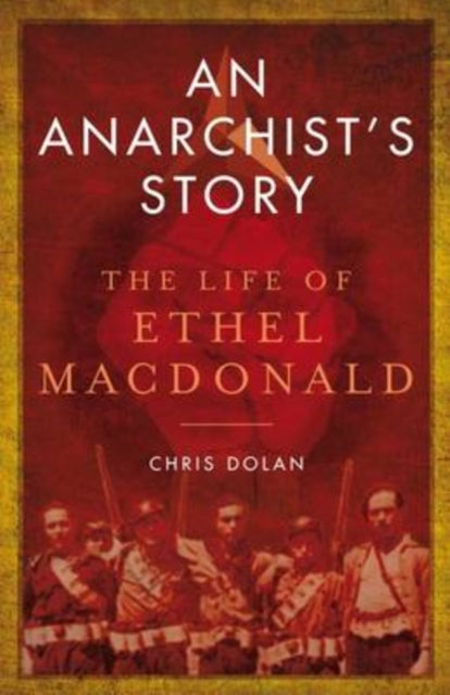 AN ANARCHIST'S STORY-9781841586854