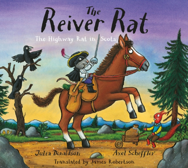 The Reiver Rat : The Highway Rat in Scots-9781845029968
