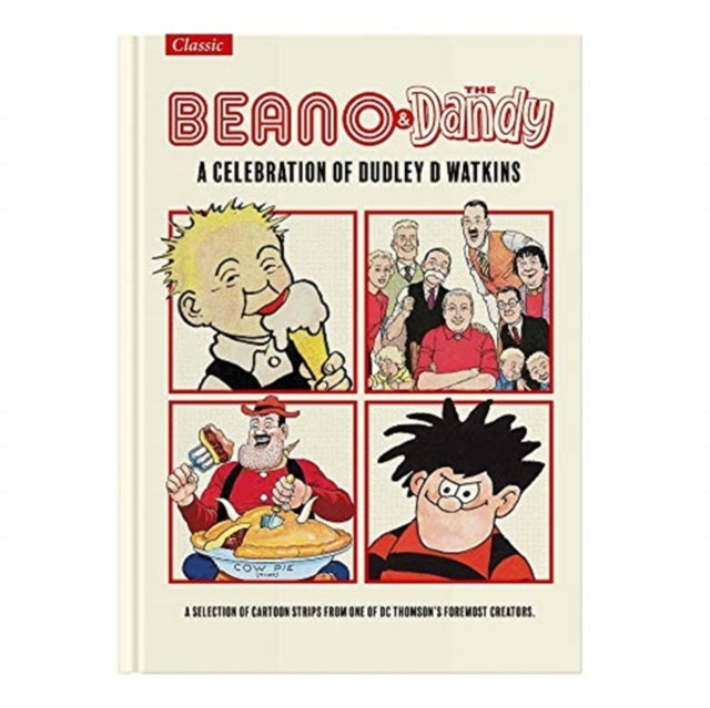 The Beano & Dandy Giftbook : A Celebration of Dudley D. Watkins-9781845358181