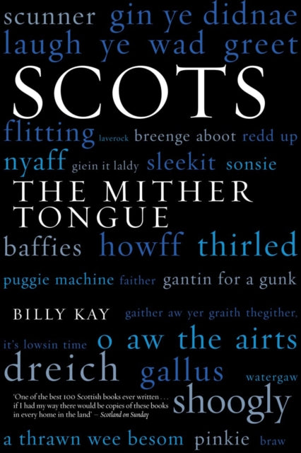 SCOTS THE MITHER TONGUE-9781845960520