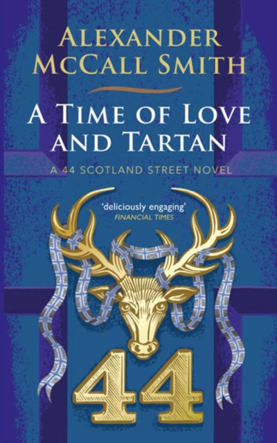 A Time of Love and Tartan : A 44 Scotland Street Novel-9781846973826