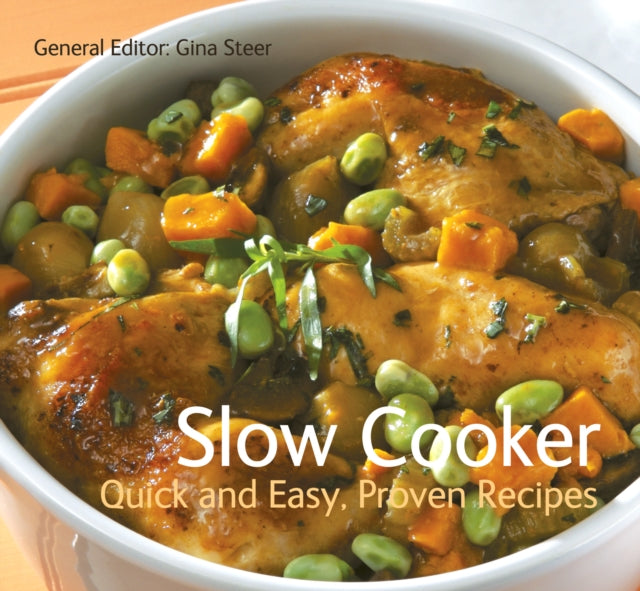 Slow Cooker : Quick & Easy, Proven Recipes-9781847864536