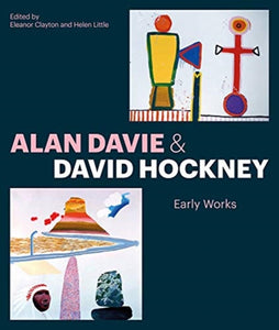 Alan Davie and David Hockney : Early Works-9781848223752