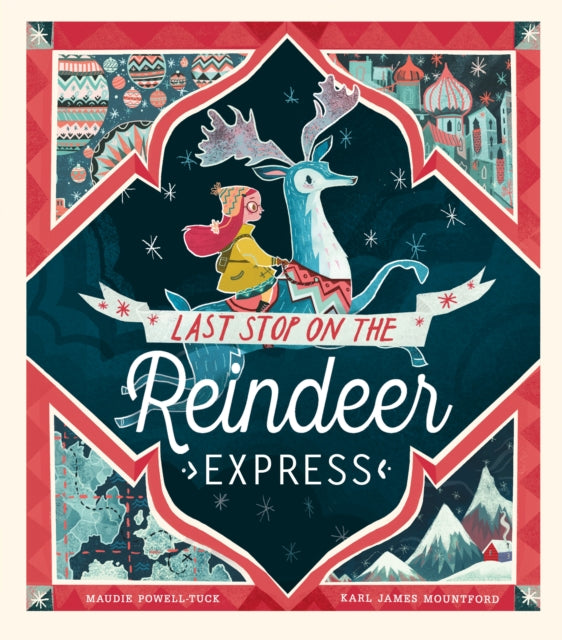 Last Stop on the Reindeer Express-9781848696945