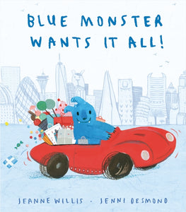 Blue Monster Wants It All!-9781848698321